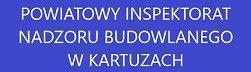 POWIATOWY INSPEKTORAT NADZORU BUDOWLANEGO W KARTUZACH